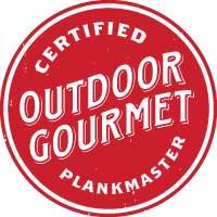 Outdoor Gourmet Certified Plank Master