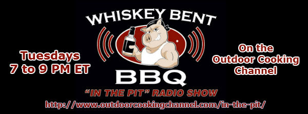 Whiskey Bent BBQ Radio Show