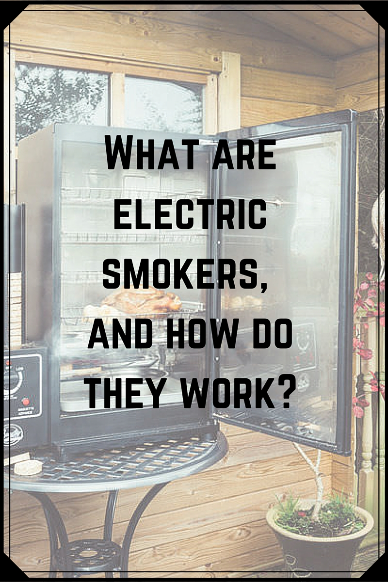 Best Electric Smokers Buying Guide Reviews And Videos